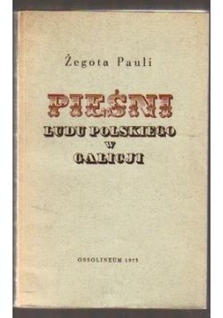 Pieśni Ludu Polskiego w Galicji reprint z 1838 r.