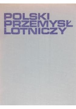 Babiejczuk Janusz - Polski przemysł lotniczy