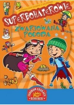 Superbohaterowie - Zwariowana pogoda