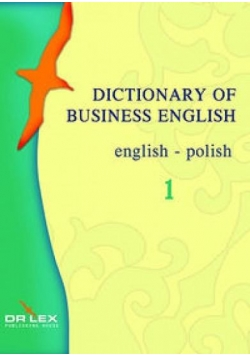 Dictionary of Business English. English - Polish