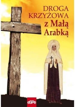 Droga krzyżowa z Małą Arabką