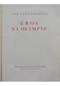 Eros na Olimpie, 1933 r.