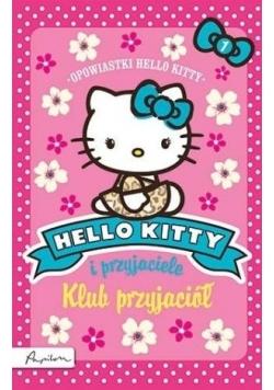 Hello Kitty i przyjaciele. Klub przyjaciół