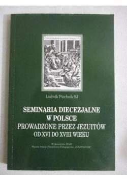 Seminaria diecezjalne w Polsce prowadzone przez Jezuitów od XVI do XVIII wieku