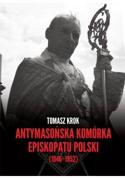 Antymasońska komórka Episkopatu Polski (1946-1952)