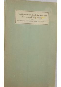 Vom Garten Eden,der Arche Noah und dem weisen Konig Salomo, 1935r.