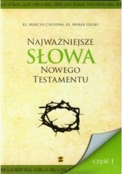 Najważniejsze słowa Nowego Testamentu cz.1