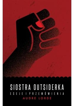 Siostra Outsiderka. Eseje i przemówienia