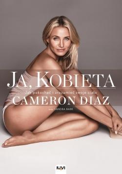 Ja, Kobieta. Cameron Diaz