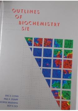 Outlines of biochemistry  5/E