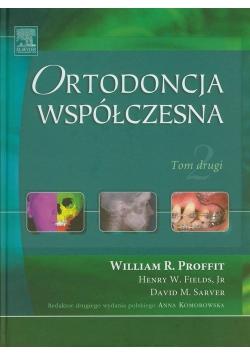 Ortodoncja współczesna Tom drugi
