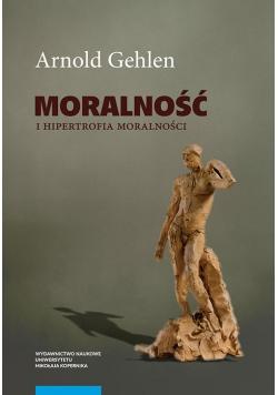 Moralność i hipertrofia moralności