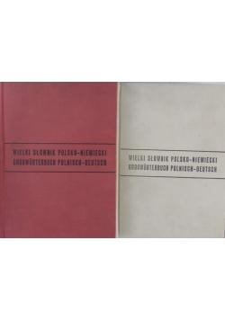 Wielki słownik Polsko - Niemiecki  tom 1 i 2.