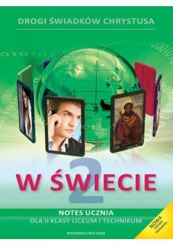 Katechizm LO 2 W świecie podr+notes NPP WAM
