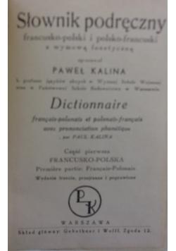 Słownik podręczny francuzkopolski i polsko-francuski z wymową fonetyczną - 1938 r.