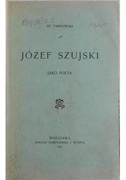 Józef Szujski, 1901 r