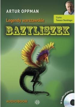 Legendy warszawskie. Bazyliszek. Audiobook