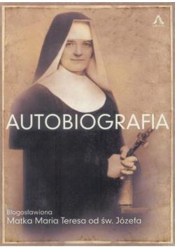 Autobiografia. Bł. Matka Maria Teresa od św.Józefa