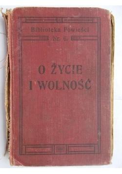 O życie i wolność, 1902 r.