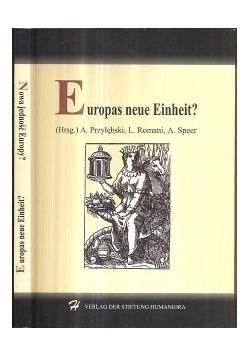 Europas neue Einheit?