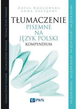 Tłumaczenie pisemne na język polski Kompendium