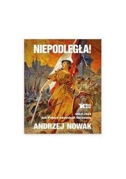 Niepodległa! 1864-1924, Nowa