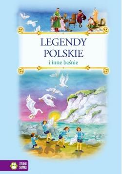 Legendy polskie i inne baśnie