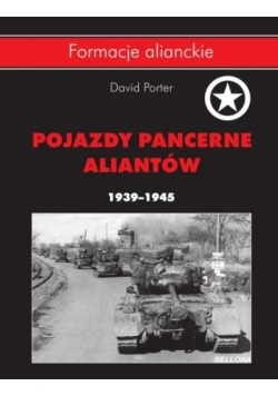 Pojazdy pancerne aliantów 1939 - 1945
