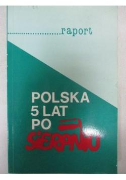 Polska 5 lat po Solidarności - Raport