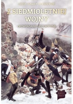 Z siedmioletniej wojny. Opowiadanie historyczne