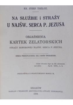 Thelzo Józef - Na służbie i straży u Najśw. Serca P. Jezusa, 1934 r.