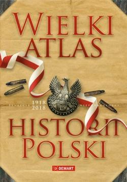 Wielki atlas historii Polski 2017