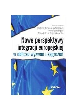 Nowe perspektywy integracji europejskiej (...)
