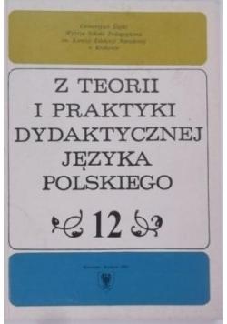 Z teorii i praktyki dydaktycznej języka polskiego, Tom 12-13
