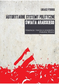 Autorytarne systemy polityczne świata arabskiego
