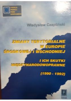 Zmiany terytorialne w Europie Środkowej i Wschodniej i ich skutki międzynarodowoprawne