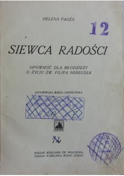 Siewca radości, 1939 r.