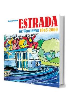 Estrada we Wrocławiu 1945-2000