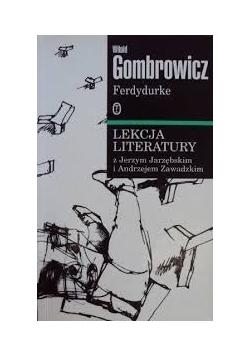 Lekcje literatury z Jerzym Jarzębskim i Andrzejem Zawadzkim-  Ferdydurke