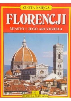 Złota Księga Florencji. Miasto i jego arcydzieła