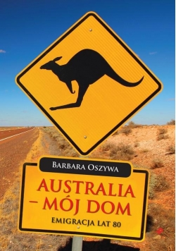 Australia - mój dom
