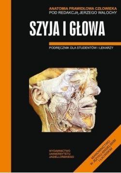 Anatomia prawidłowa człowieka. Szyja i głowa