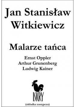 Malarze tańca Ernst Opller Arthur Grunenberg