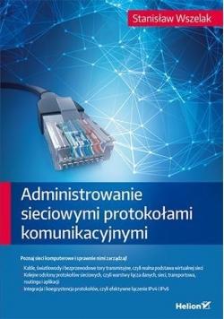 Administrowanie sieciowymi protokołami komunikac.
