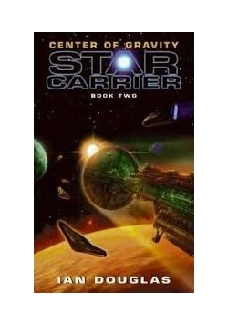 Center of Gravity : Star Carrier: Book Two