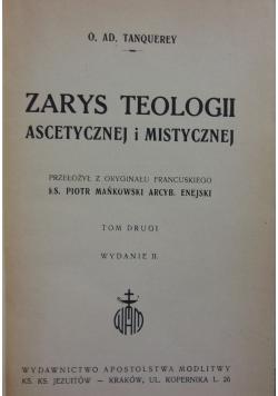 Zarys teologii ascetycznej i mistycznej, tom II 1949 r.