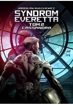 Syndrom Everetta. T.2 Cassandra