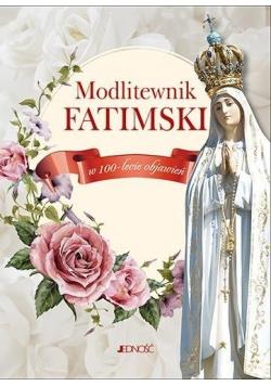 Modlitewnik fatimski. W 100-lecie objawień