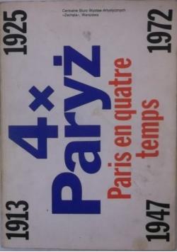 4xParyż. Paris en Quatre Temps