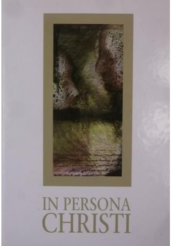 In persona Christi, T. II